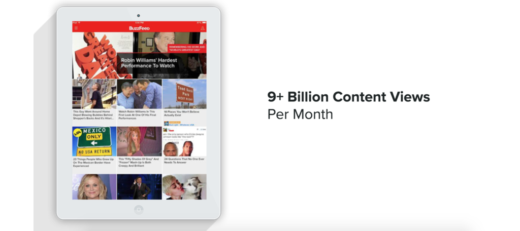 Buzzfeed has 9+ billion content views per month