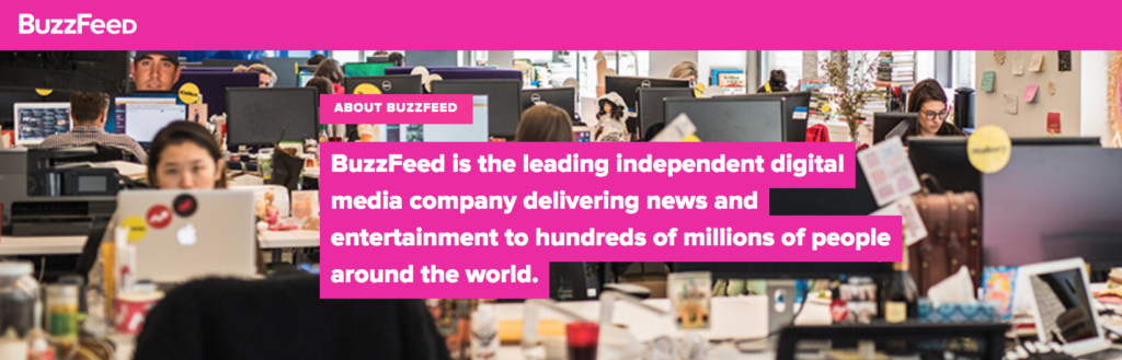Buzzfeed is a leading independent digital media company